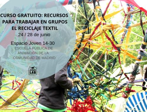 Curso gratuito: Recursos para trabajar en grupos el reciclaje textil