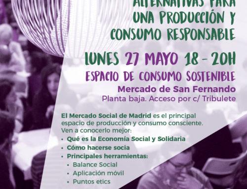 Mercado Social de Madrid. Alternativas para una producción y consumo consciente. 27 de mayo