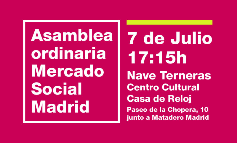 Asamblea orinaria del Mercado social de julio de 2017 17:15h