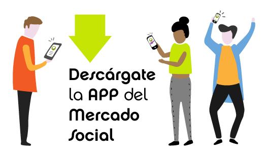 Descárgate la APP del Mercado Social